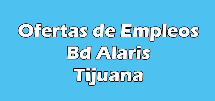 Bd Alaris Tijuana Vacantes