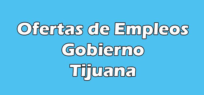 Bolsa de Trabajo Tijuana Gobierno