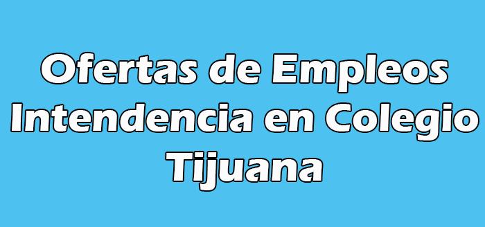 Trabajo de Intendencia en Colegio de Tijuana