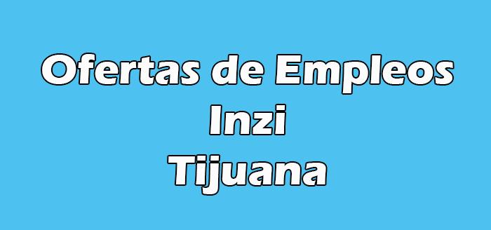 Inzi Tijuana Vacantes