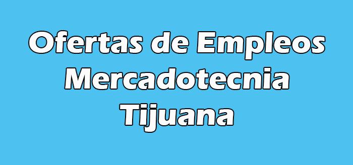 Empleo de Mercadotecnia en Tijuana