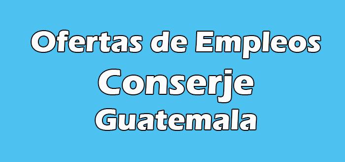 Trabajos de Conserje en Guatemala