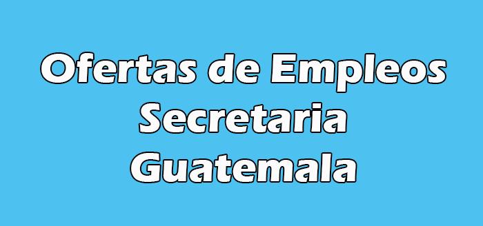 Trabajos de Secretaria en Guatemala