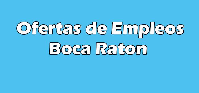 Trabajos en Boca Raton Sin Papeles Fl