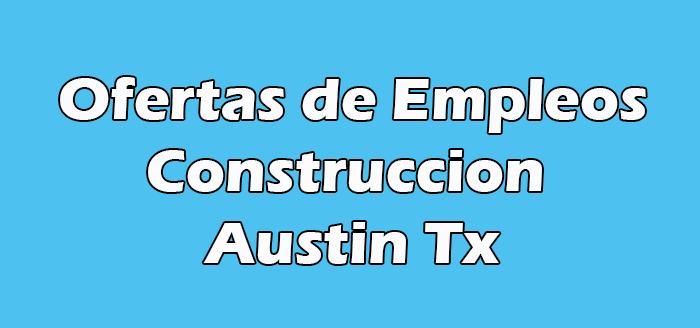 Trabajos de Construccion en Austin Tx