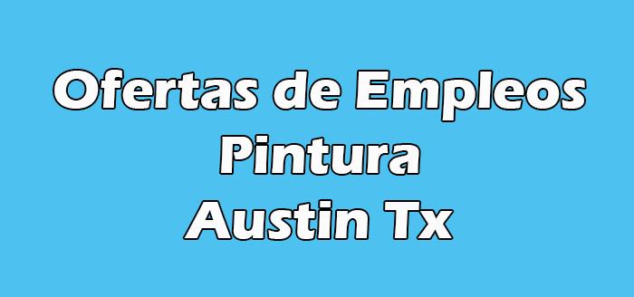 Trabajos de Pintura en Austin Tx