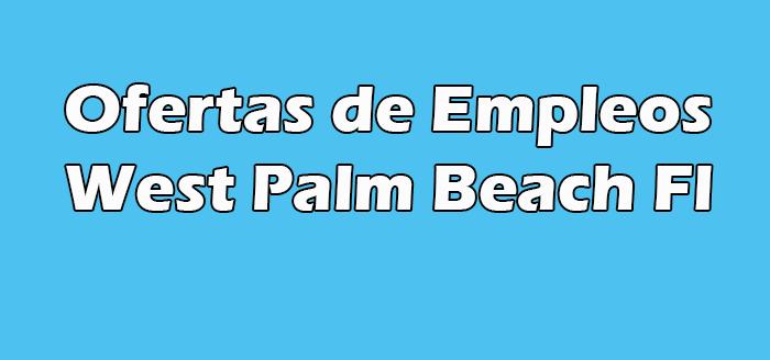 Trabajar Sin papeles en West Palm Beach Fl