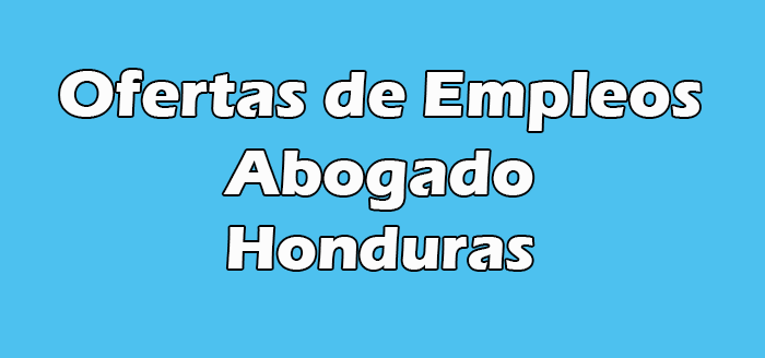 Empleo Abogado Honduras