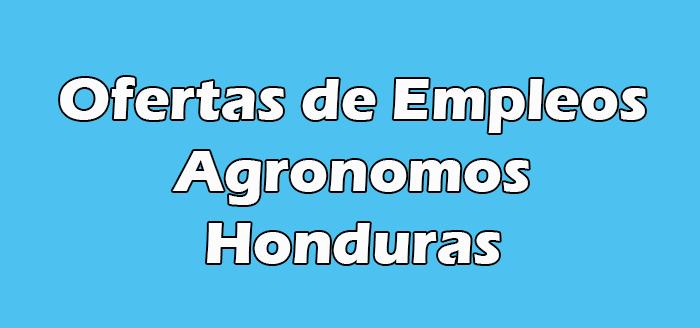 Empleos para Agronomos en Honduras