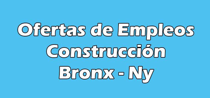 Trabajos de Construcción en el Bronx Ny