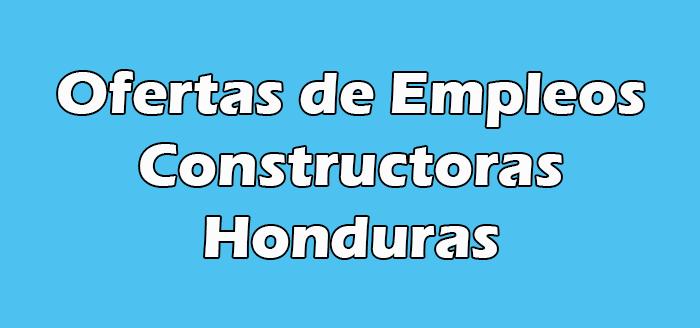 Empleo en Constructoras Honduras