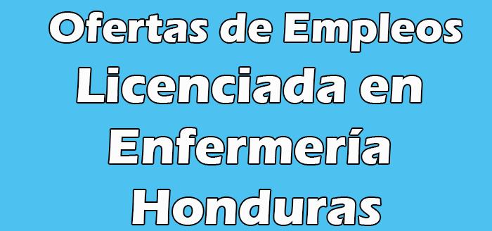 Empleo para Licenciada en Enfermería en Honduras