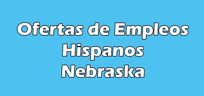 Trabajo para Hispanos en Omaha Nebraska