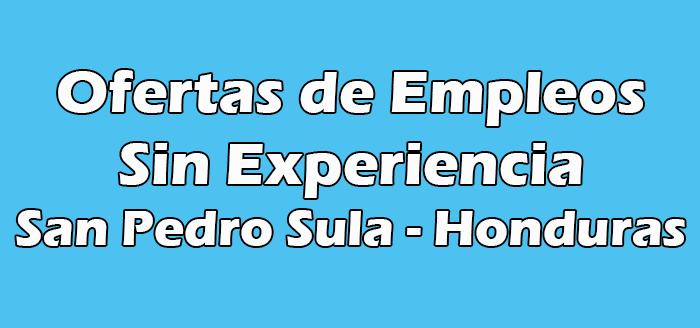 Trabajos en Sps Sin Experiencia Honduras