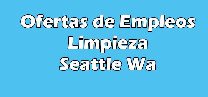 Trabajo de Limpieza en Seattle Wa