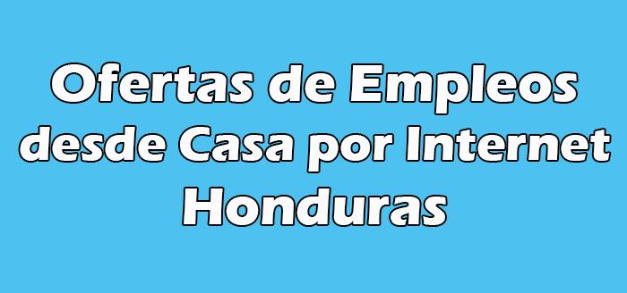 Trabajo desde Casa por Internet Honduras