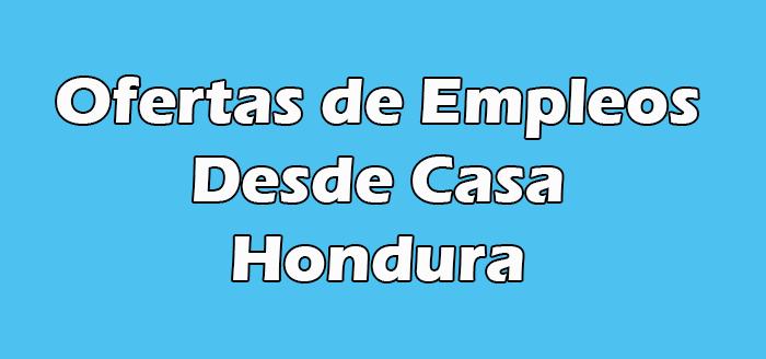 Trabajos Desde Casa Honduras