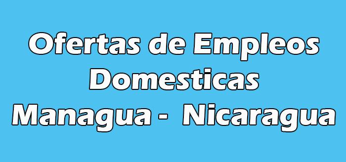 Trabajo para Domesticas en Managua