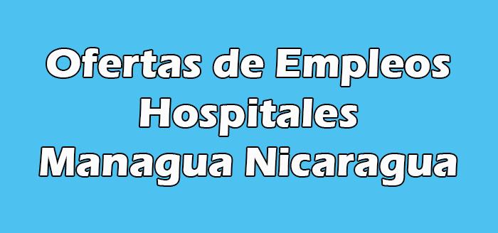 Empleos en Hospitales de Managua