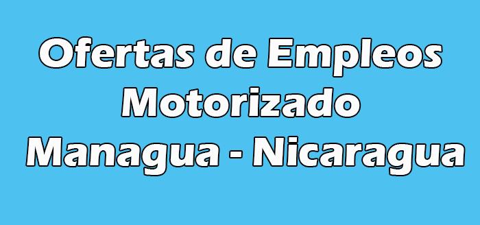Trabajo de Motorizado en Managua