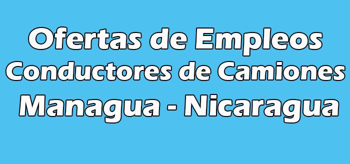 Trabajo para Conductores de Camiones Managua